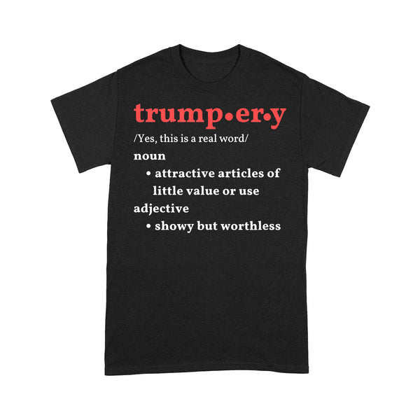 Definition Trumpery Noun Attractive Articles Of Hittle Value Or Use Adiective T-shirt S By AllezyShirt