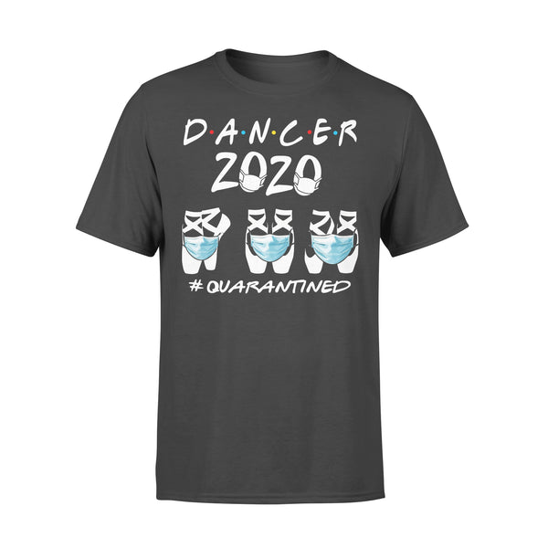 Dancer 2020 #quarantined Shirt L By AllezyShirt