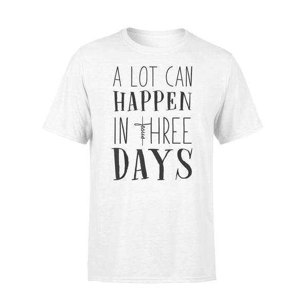 A Lot Can Happen In Three Days Jesus Christian Gifts Shirt L By AllezyShirt