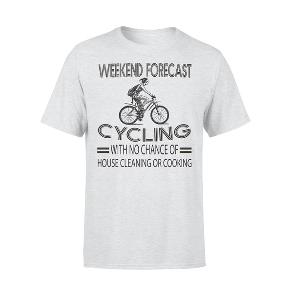 Weekend Forecast Cycling With No Chance Of House Cleaning Or Cooking Classic T-shirt XL By AllezyShirt