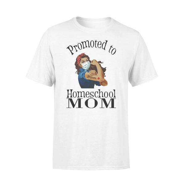 Strong Mom Promoted To Home School Mom Covid-19 T-shirt L By AllezyShirt