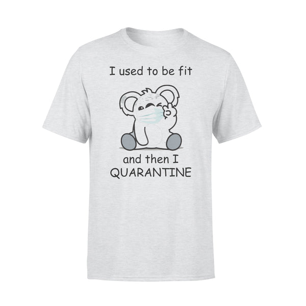 I Used To Be Fit And Then I Quarantine Bear Shirt XL By AllezyShirt