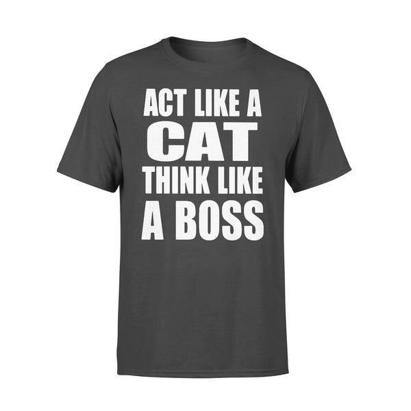 Act Like A Cat Think Like A Boss T-shirt L By AllezyShirt