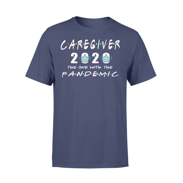 Caregiver 2020 The One With The Pandemic Shirt XL By AllezyShirt