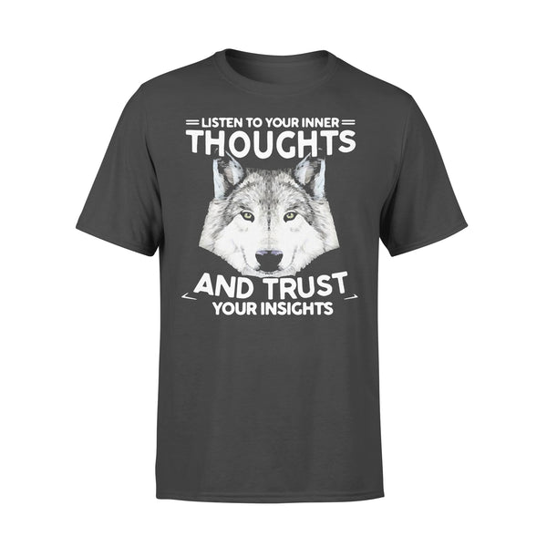 Listen To Your Inner Thoughts And Trust Your Insights T-shirt L By AllezyShirt