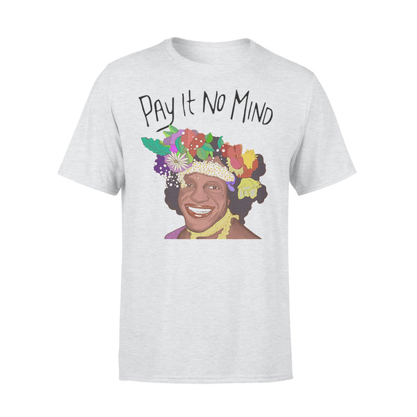 Pay It No Mind T-shirt XL By AllezyShirt
