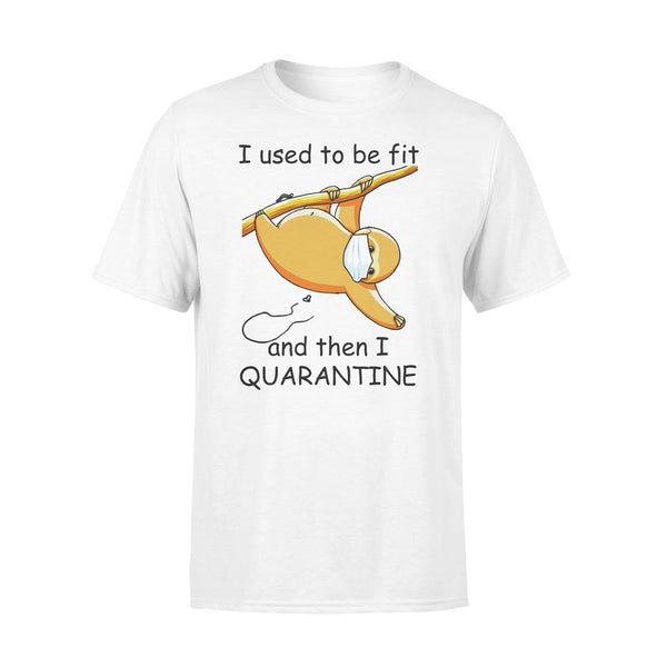 I Used To Be Fit And Then I Quarantine Sloth Shirt L By AllezyShirt