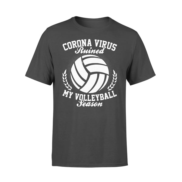 Corona Virus Ruined My Volleyball Season Shirt L By AllezyShirt