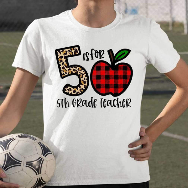 5 Is For 5th Grade Teacher Apple Buffalo Plaid T-shirt S By AllezyShirt