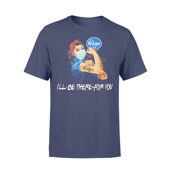 Strong Woman Tattoos Kroger I'll Be There For You Covid-19 Shirt XL By AllezyShirt