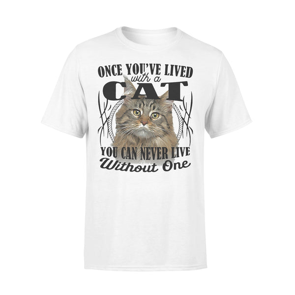 Once You've Lived With A Cat You Can Never Live Without One T-shirt L By AllezyShirt