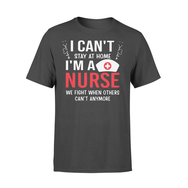 I Cant Stay Home I'm A Nurse T-shirt L By AllezyShirt
