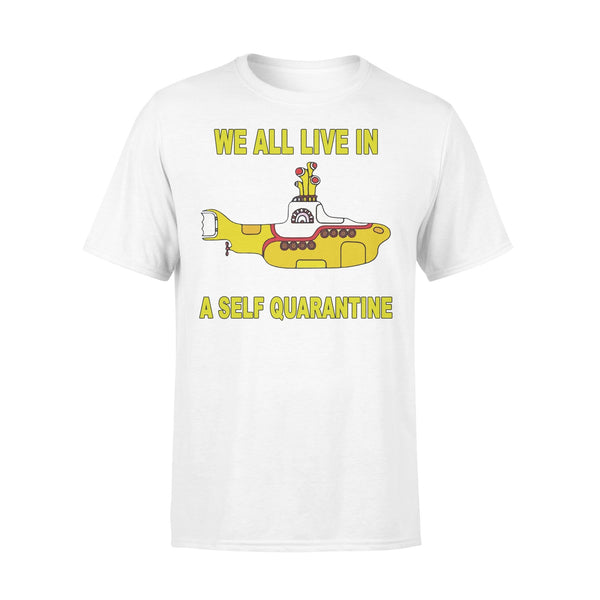 We All Live A Self Quarantine Shirt L By AllezyShirt