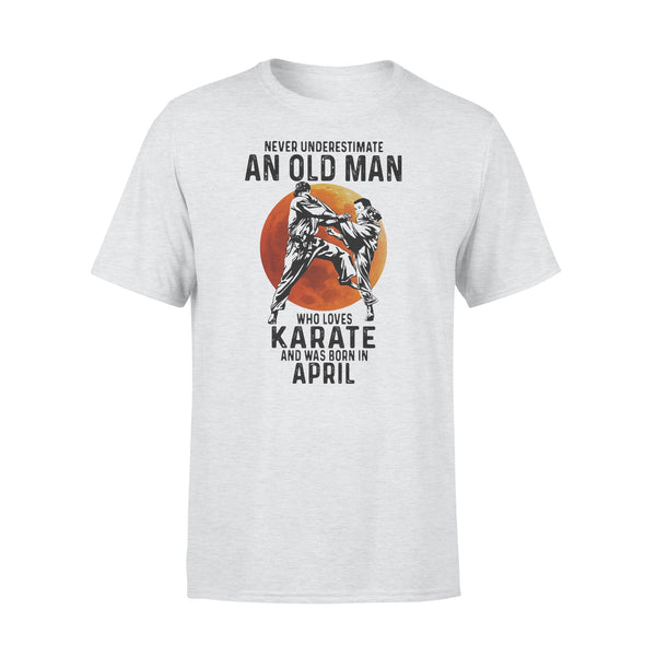 Never Underestimate An Old Man Who Loves Karate And Was Born In April Blood Moon T-shirt XL By AllezyShirt