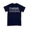Crusitude A Grouchy Mood From Lack Of Cruising T-shirt XL By AllezyShirt