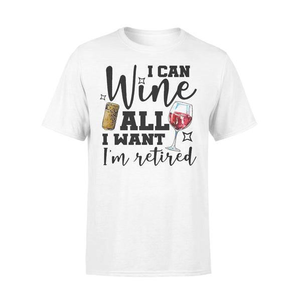 I Can Wine All I Want I'm Retired T-shirt L By AllezyShirt