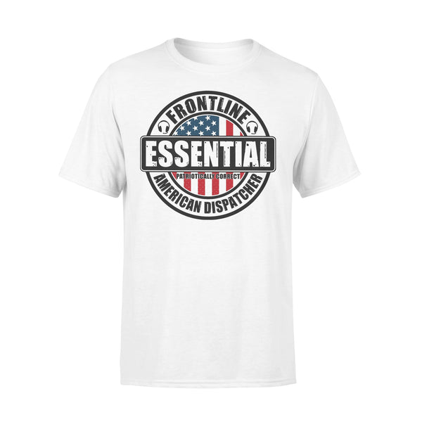 Frontline American Dispatcher Essential T-shirt L By AllezyShirt