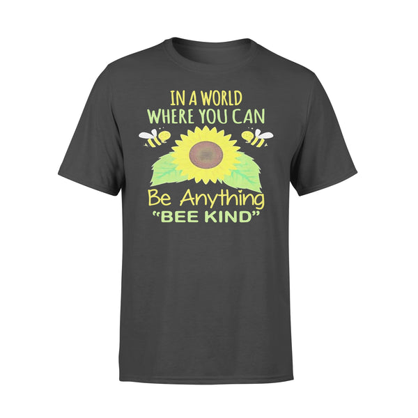 In A World Where You Can Be Anything Bee Kind Sunflower T-shirt L By AllezyShirt