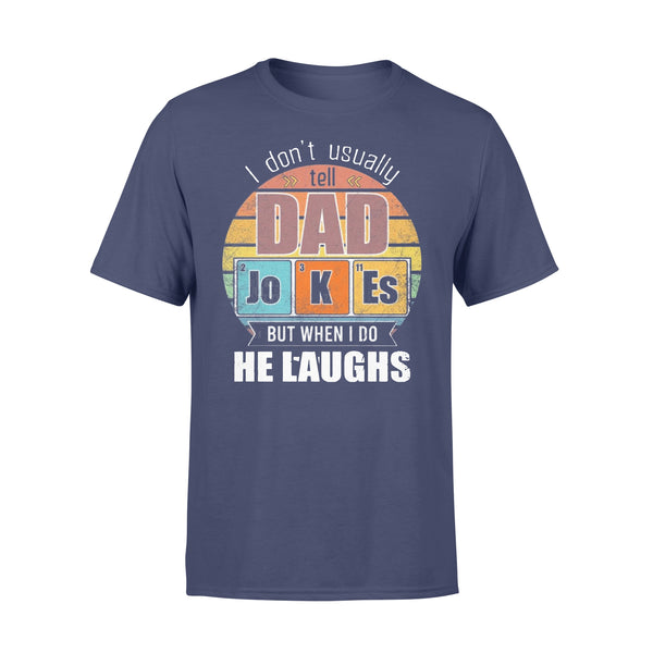 Chemistry Father I Don'T Always Usually Tell Dad Jokes But When I Do He Laughs Vintage T-shirt XL By AllezyShirt
