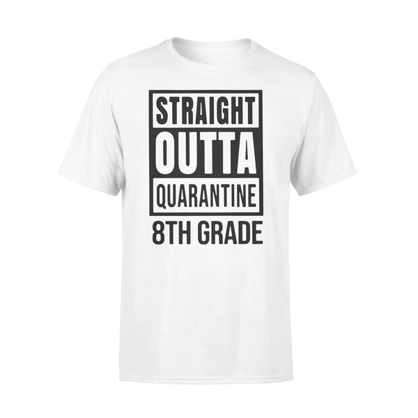 Straight Outta Quarantine 8Th Grade Shirt L By AllezyShirt