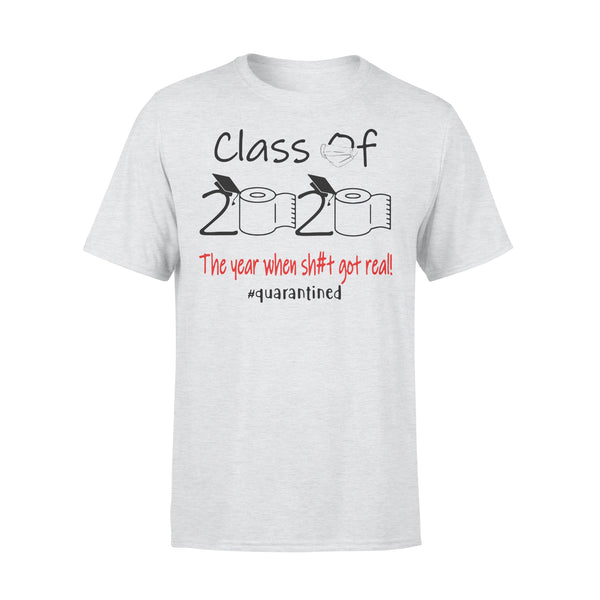Class Of 2020 The Year When Shit Got Real #quarantined Shirt XL By AllezyShirt