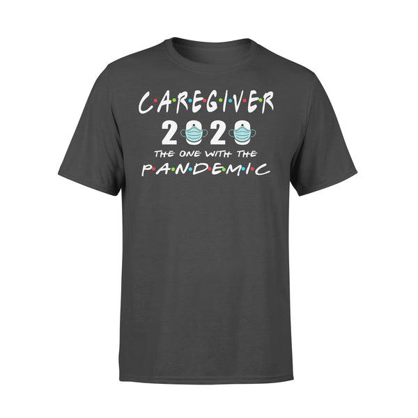 Caregiver 2020 The One With The Pandemic Shirt L By AllezyShirt