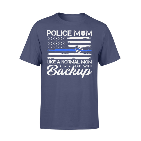 Police Mom Blue Line Flag Like A Normal Mom But With Backup T-shirt XL By AllezyShirt
