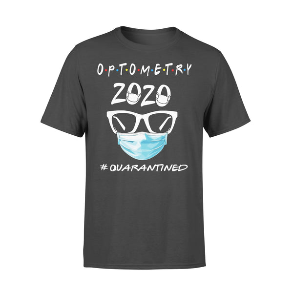 Optometry 2020 Quarantined Shirt L By AllezyShirt