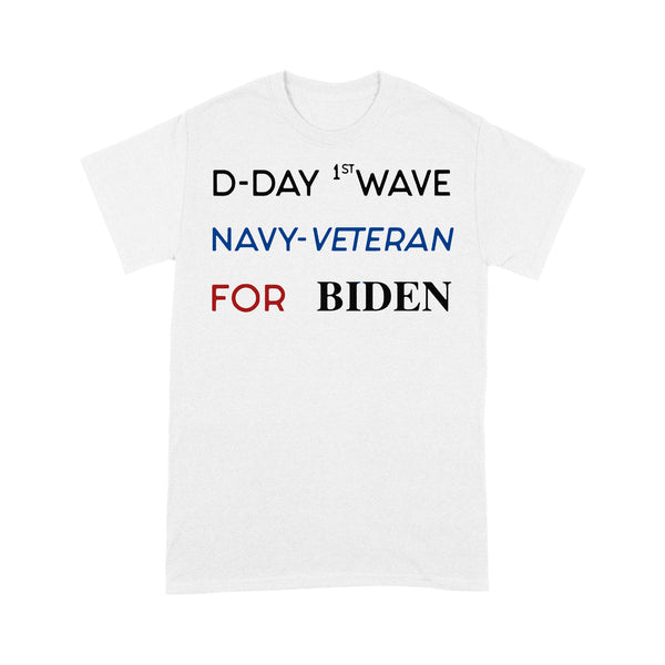 D-Day First Wave Navy Veteran For Biden T-shirt L By AllezyShirt