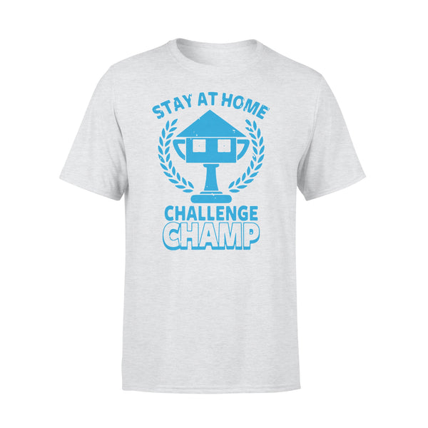 Stay At Home Challenge Champs Shirt XL By AllezyShirt