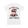Life Without Books I Don€™T Think So Flowers T-shirt S By AllezyShirt