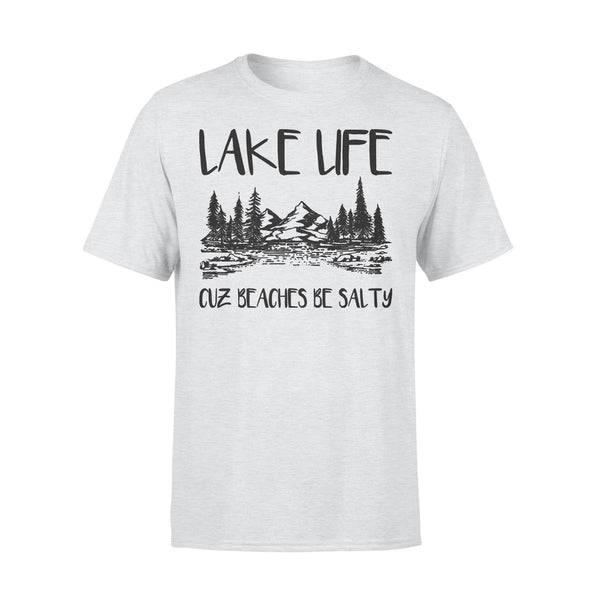 Lake Life Cuz Beaches Be Salty Sarcasm Lake Lovers T-shirt XL By AllezyShirt