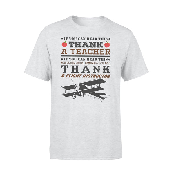 If You Can Read This Thank A  Flight Instructor T-shirt XL By AllezyShirt