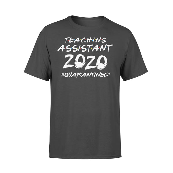 Teaching Assistant 2020 Quarantined Covid-19 L By AllezyShirt