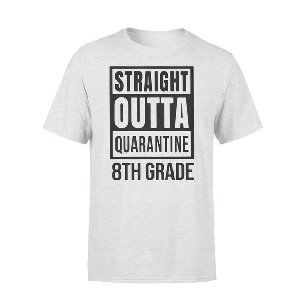 Straight Outta Quarantine 8Th Grade Shirt XL By AllezyShirt