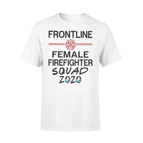 Frontline Female Firefighter Squad 2020 Mask T-shirt L By AllezyShirt