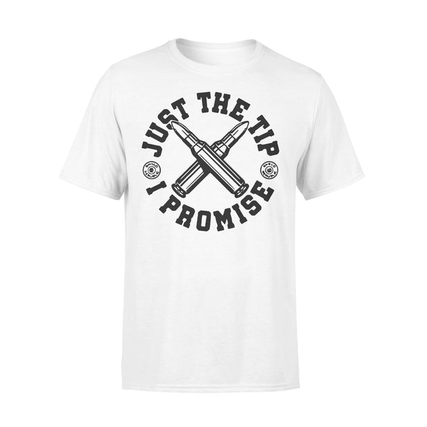 Just The Tip I Promise Bullet T-shirt L By AllezyShirt