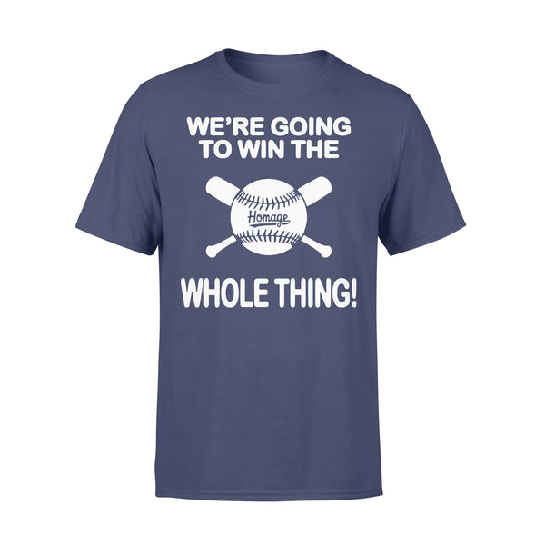 Baseball We're Going To Win The Whole Thing T-shirt XL By AllezyShirt