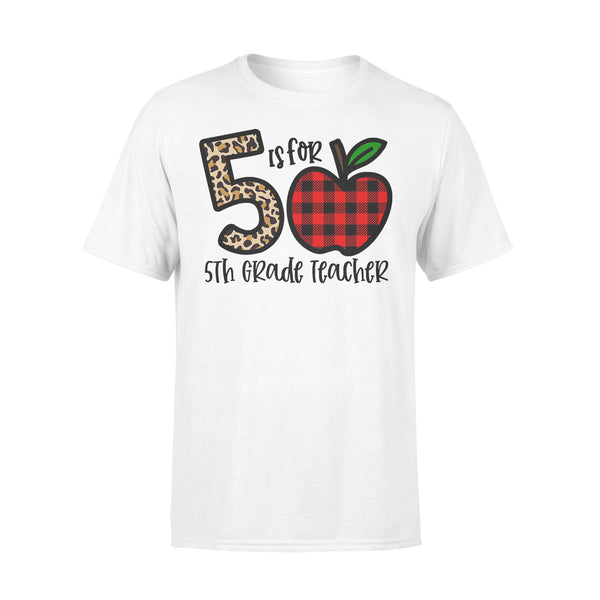 5 Is For 5th Grade Teacher Apple Buffalo Plaid T-shirt L By AllezyShirt