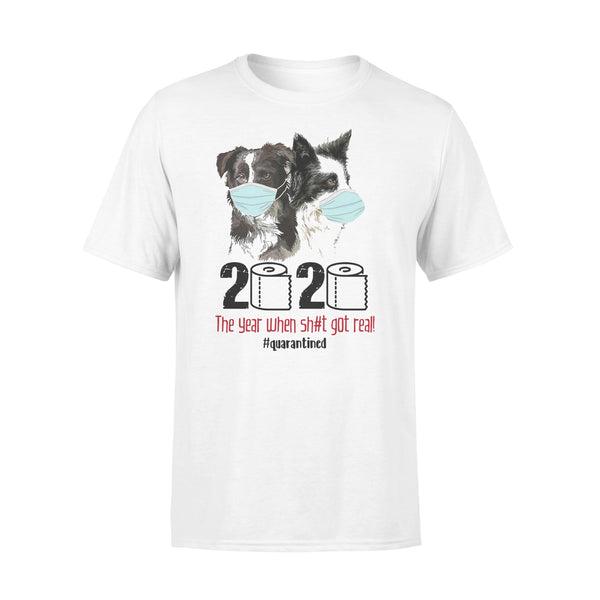 Collie 2020 The Year When Shit Got Real T-shirt L By AllezyShirt