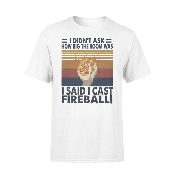 I Didn't Ask How Big The Room Was I Said I Cast Fireball Vintage T-shirt L By AllezyShirt