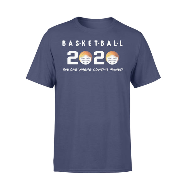 Basketball 2020 The One Where Corona Ruined Shirt XL By AllezyShirt