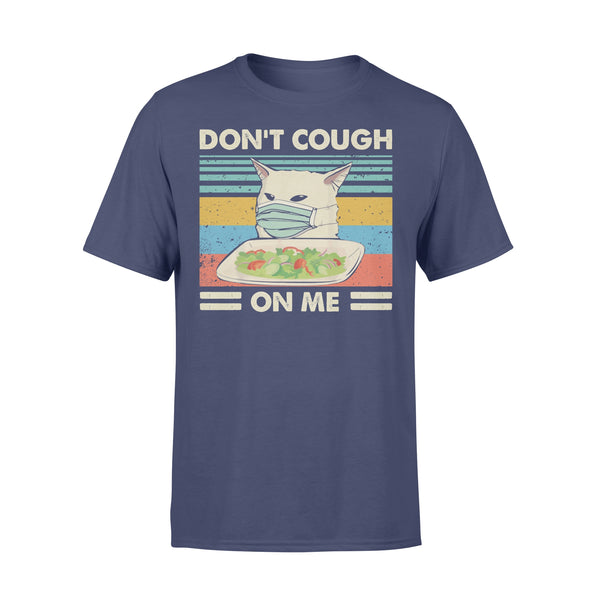 Don't Cough On Me Smudge Cat Anti Coronavirus Face Mask Shirt XL By AllezyShirt