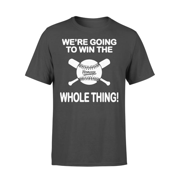 Baseball We're Going To Win The Whole Thing T-shirt L By AllezyShirt