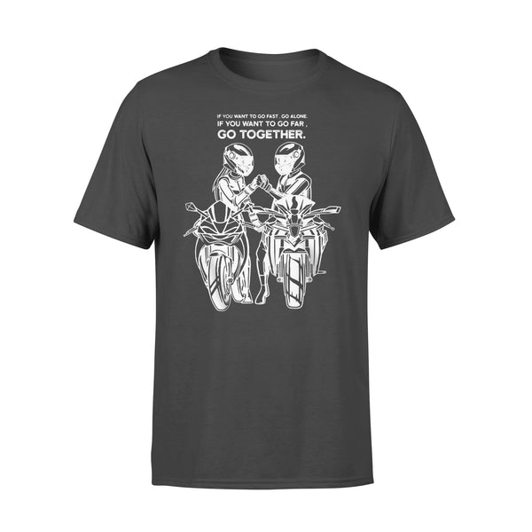 Biker Couple If You Want To Go  Fast Go Alone Go Far Go Together T-shirt L By AllezyShirt
