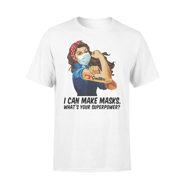 Quilter I Can Make Masks What's Your Superpower T-shirt L By AllezyShirt