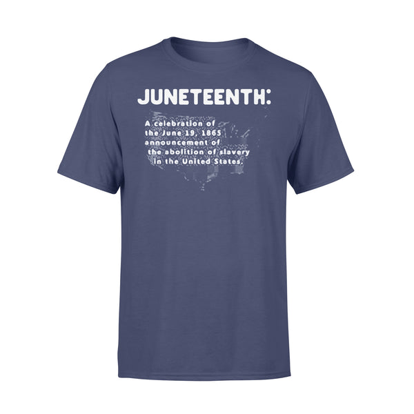 Juneteenth A Celebration Of The June 19 1865 Announcement Of The Abolition Of Slavery In The United States Map T-shirt XL By AllezyShirt