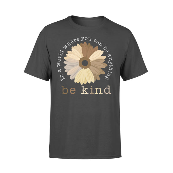 Black Pride In A World Where You Can Be Anything Be Kind T-shirt L By AllezyShirt