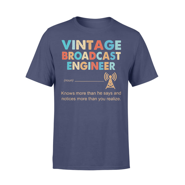 Vintage Broadcast Engineer Knows More Than He Says And Notices More Than You Realize T-shirt XL By AllezyShirt
