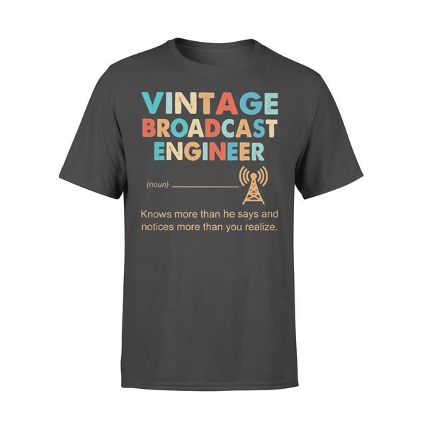 Vintage Broadcast Engineer Knows More Than He Says And Notices More Than You Realize T-shirt L By AllezyShirt